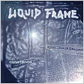 Liquid Frame - constance