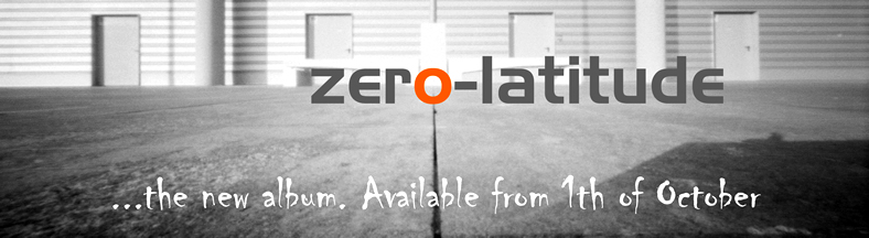 1th of October: Zero-latitude, the new album