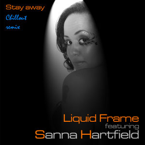 Liquid Frame - Stay away Chillout remix