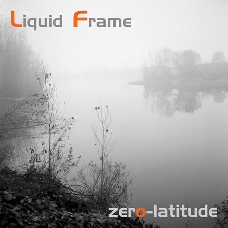 Liquid Frame zero-latitude