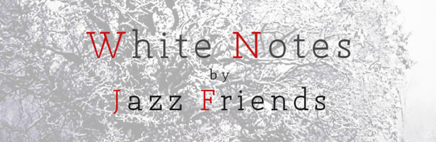 Jazz Friends White Notes